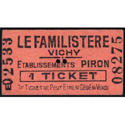 03 - Vichy - Le Familistère - 1 ticket - Etat : SUP