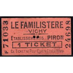 03-nr Vichy - Le Familistère - 1 ticket - Etat : TTB