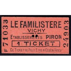 03-nr Vichy - Le Familistère - 1 ticket - Etat : SUP