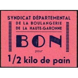 31 - Toulouse - L'épargne L. Bord - Bon pour 1/2 kilo de pain - Type 1 - Etat : SPL à NEUF