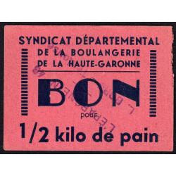 31 - Toulouse - L'épargne L. Bord - Bon pour 1/2 kilo de pain - Type 2 - Etat : SUP