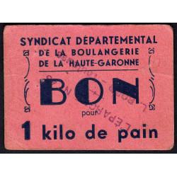 31-nr Toulouse - L'épargne L. Bord - Bon pour 1 kilo de pain - Etat : TTB
