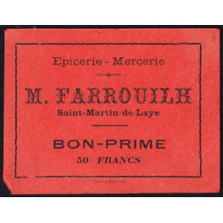 33-nr Saint-Martin-de-Laye - Epicerie Farrouilh - Bon prime 50 francs - Etat : TTB+
