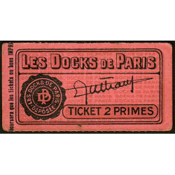 75 - Paris - Les Docks Parisiens - Ticket 2 primes - 1e type - Etat : SUP+