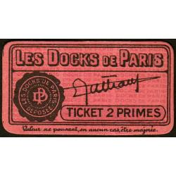75 - Paris - Les Docks Parisiens - Ticket 2 primes - 2e type - Etat : SUP+