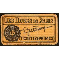 75 - Paris - Les Docks Parisiens - Ticket 10 primes - 2e type - Etat : TB+