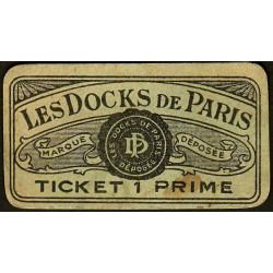 75 - Paris - Les Docks Parisiens - Ticket 1 prime - 3e type - Etat : TB+