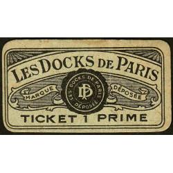 75 - Paris - Les Docks Parisiens - Ticket 1 prime - 3e type - Etat : TTB+