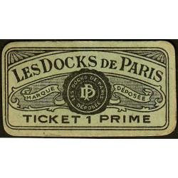 75 - Paris - Les Docks Parisiens - Ticket 1 prime - 3e type - Etat : SUP