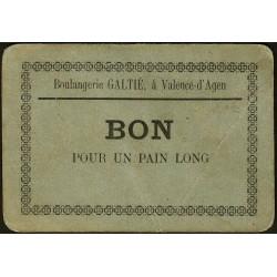 82-nr Valence d'Agen - Boulangerie Galtié - Bon pour 1 pain long - Etat : TB+