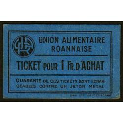 42 - Roanne - Union Alimentaire - Ticket 1 fr. d'achat - Etat : SUP