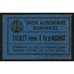 42 - Roanne - Union Alimentaire - Ticket 1 fr. d'achat - Etat : NEUF