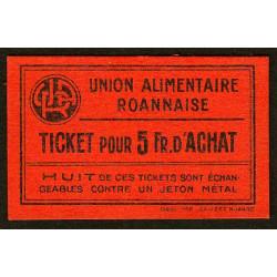 42 - Roanne - Union Alimentaire - Ticket 5 fr. d'achat - Etat : NEUF