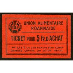 42 - Roanne - Union Alimentaire - Ticket 5 fr. d'achat - Etat : SUP