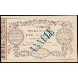 Le Mans - Chambre de Commerce - 10 francs - 1 novembre 1871 - Etat : SUP