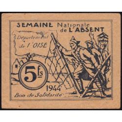 Oise - Semaine Nationale de l'Absent - 5 francs - 1944 - Etat : TTB